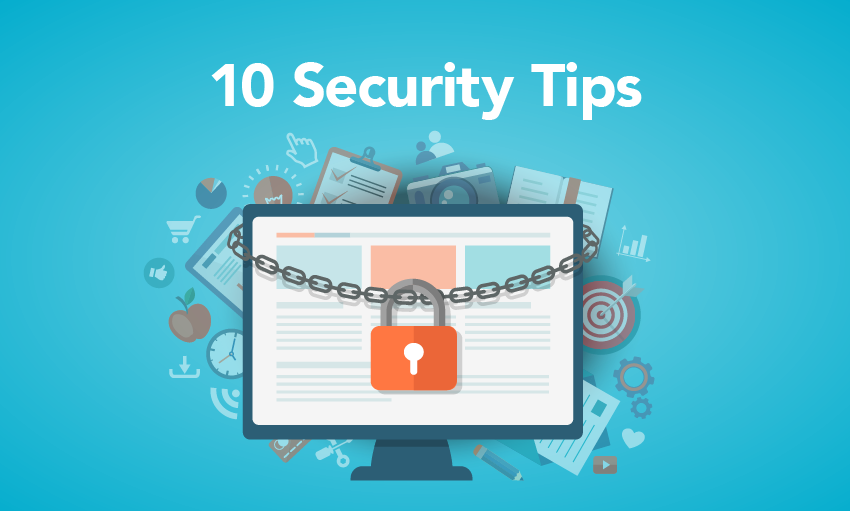 10 security tips your account holders need to hear