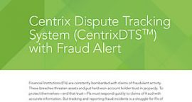 CentrixDTS™ with Fraud Alerts