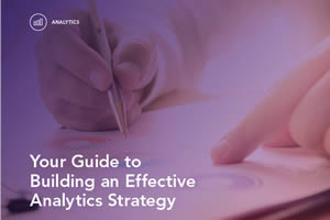 Your Guide to Building an Analytics Strategy
