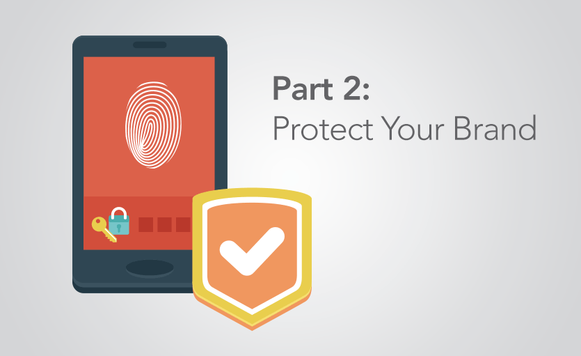 Part 2: Protect Your Brand With Multilayer Security