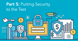 Part 5:  Putting Security to the Test