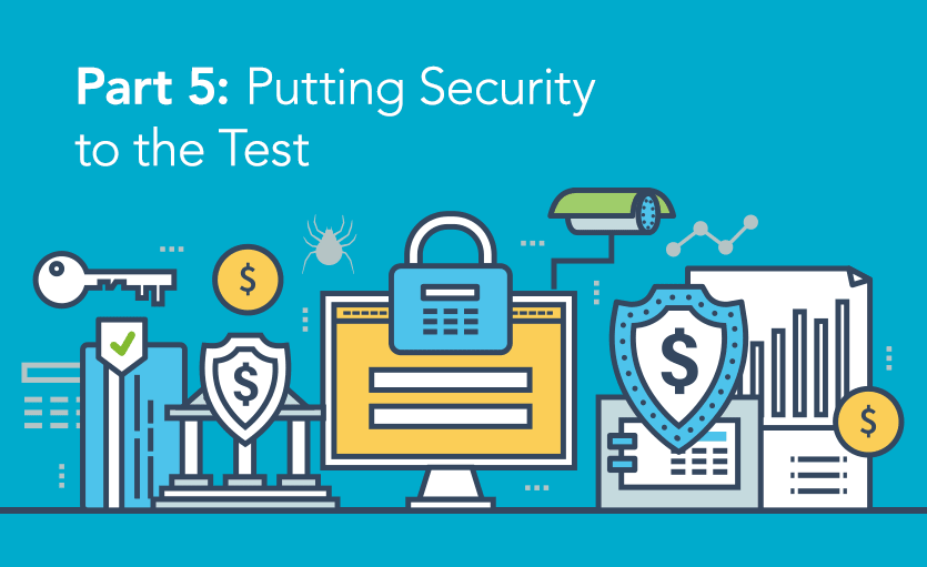 Putting Security to the Test