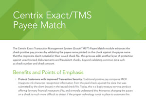 Centrix Exact/TMS Payee Match Module