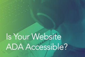Is Your Website ADA Accessible?