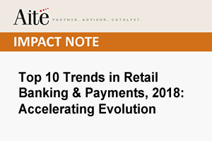 Aite Top 10 Trends in Retail Banking & Payments