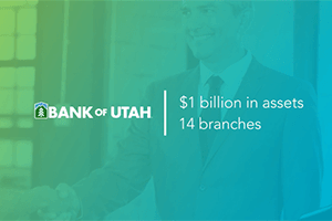 Bank of Utah—the right partnership for corporate banking