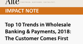 Aite Top 10 Trends in Wholesale  Banking & Payments