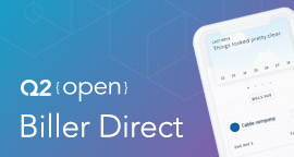 Q2 Launches Biller Direct, Enhancing the Bill Pay Experience with Card Payment Capabilities