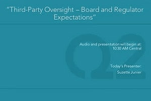3rd Party Oversight – Board and Regulator Expectations