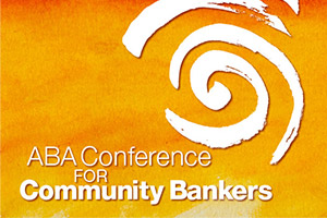 ABA Conference for Community Bankers