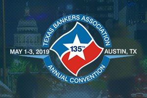 Texas Bankers Association Annual Convention
