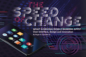 The Speed of Change: What is Driving Mobile Banking Apps?