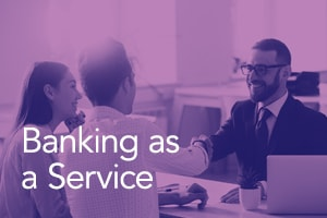 Banking as a Service: 3 Requirements to Offering Banking Services (Without Being a Bank)