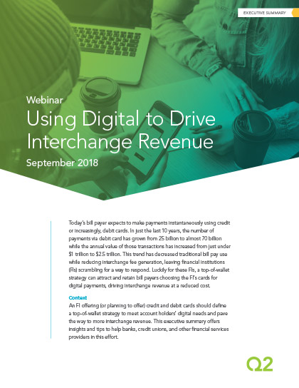 "Using Digital to Drive <span class=""text-nowrap"">Interchange Revenue</span>"