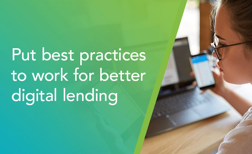 Put best practices to work for better digital lending