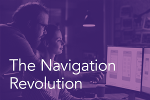 The Navigation Revolution: How usability research builds better experiences