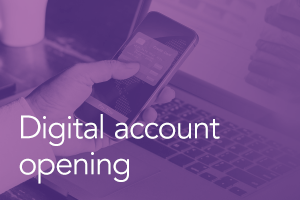 Digital Account Opening: How to Achieve Regulatory Compliance and Exceed User Expectations at the Same Time