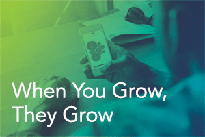 Financial Wellness Series: When You Grow, They Grow