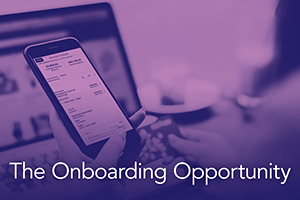 The Onboarding Opportunity: The Need for Better Business Banking and Account Opening Experiences